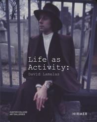 Life as Activity: David Lamelas