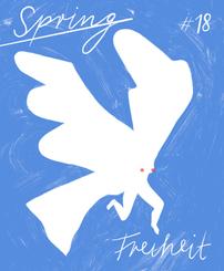 SPRING #18: Freiheit