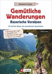 Gemütliche Wanderungen in den Bayerischen Voralpen
