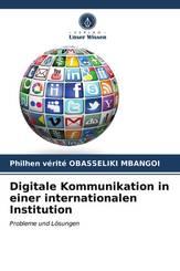 Digitale Kommunikation in einer internationalen Institution