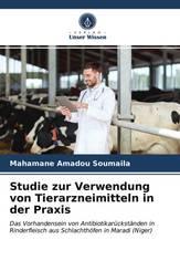 Studie zur Verwendung von Tierarzneimitteln in der Praxis
