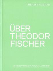 Über Theodor Fischer
