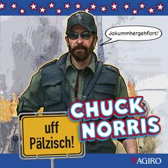CHUCK NORRIS uff Pälzische!
