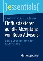 Einflussfaktoren auf die Akzeptanz von Robo Advisors