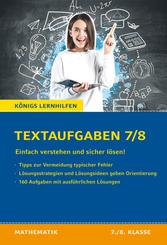 Königs Lernhilfen: Textaufgaben einfach verstehen und sicher lösen - 7./8. Klasse