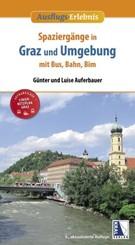 Spaziergänge in Graz und Umgebung mit Bus, Bahn und Bim (4. Aufl.)