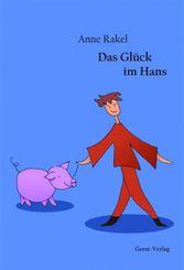 Das Glück im Hans