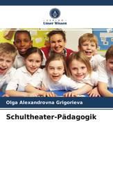 Schultheater-Pädagogik