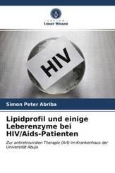 Lipidprofil und einige Leberenzyme bei HIV/Aids-Patienten