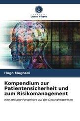 Kompendium zur Patientensicherheit und zum Risikomanagement