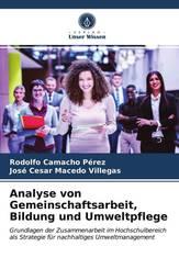 Analyse von Gemeinschaftsarbeit, Bildung und Umweltpflege