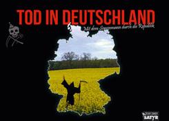 Tod in Deutschland - Mit dem Sensenmann durch die Republik