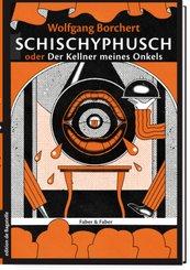 Schischyphusch oder Der Kellner meines Onkels. Drei Erzählungen
