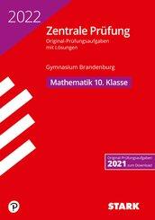 STARK Zentrale Prüfung 2022 - Mathematik 10. Klasse - Gymnasium Brandenburg