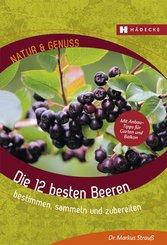 Die 12 besten Beeren