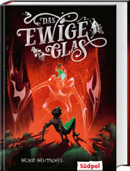 Das ewige Glas (Glas-Trilogie Band 3)