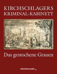 Kirchschlagers Kriminal-Kabinett