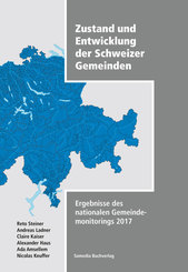 Zustand und Entwicklung der Schweizer Gemeinden