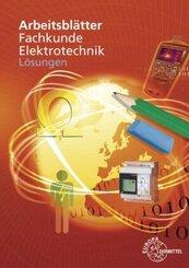 Arbeitsblätter Fachkunde Elektrotechnik, Lösungen