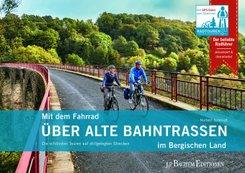 Mit dem Fahrrad über alte Bahntrassen im Bergischen Land