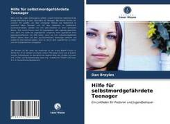 Hilfe für selbstmordgefährdete Teenager