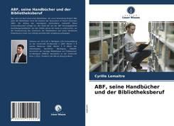 ABF, seine Handbücher und der Bibliotheksberuf