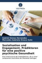 Sozialisation und Engagement, Prädiktoren für eine positive psychische Gesundheit