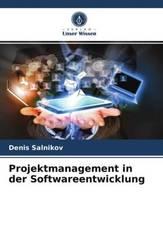 Projektmanagement in der Softwareentwicklung