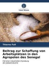 Beitrag zur Schaffung von Arbeitsplätzen in den Agropolen des Senegal