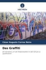 """""""Das Graffiti"""