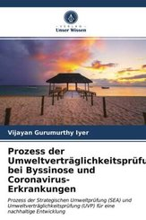 Prozess der Umweltverträglichkeitsprüfung bei Byssinose und Coronavirus-Erkrankungen