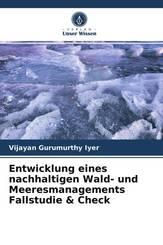 Entwicklung eines nachhaltigen Wald- und Meeresmanagements Fallstudie & Check