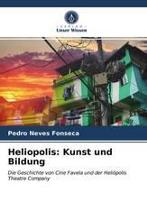 Heliopolis: Kunst und Bildung