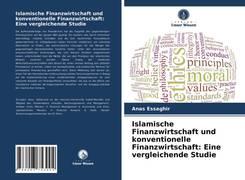 Islamische Finanzwirtschaft und konventionelle Finanzwirtschaft: Eine vergleichende Studie