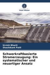 Schwerkraftbasierte Stromerzeugung: Ein systematischer und neuartiger Ansatz