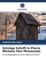 Schräge Schrift in Pierre Michons Vies Minuscules