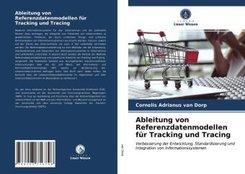 Ableitung von Referenzdatenmodellen für Tracking und Tracing