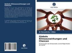 Globale Klimaauswirkungen und Chancen