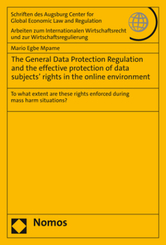 The General Data Protection Regulation and the effective protection of data subjects' rights in the online environment