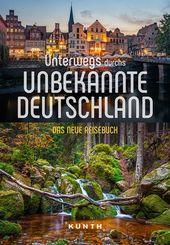 Unterwegs im unbekannten Deutschland