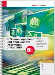 Officemanagement und angewandte Informatik 2 FW Office 365 + TRAUNER-DigiBox