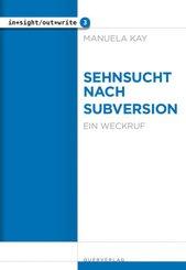 Sehnsucht nach Subversion