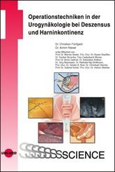 Operationstechniken in der Urogynäkologie bei Deszensus und Harninkontinenz