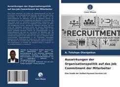 Auswirkungen der Organisationspolitik auf das Job Commitment der Mitarbeiter