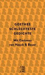 Goethes schlechteste Gedichte