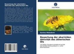 Bewertung der akariziden Aktivität des ätherischen Öls