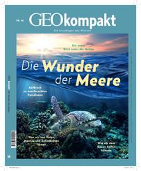 GEOkompakt / GEOkompakt 66/2021 - Die Wunder der Meere