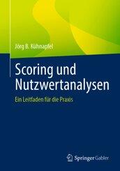 Scoring und Nutzwertanalysen