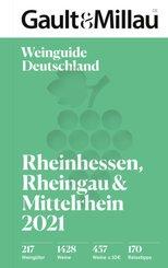 Gault & Millau Deutschland Weinguide Rheinhessen,  Rheingau und Mittelrhein 2021