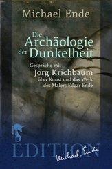 Die Archäologie der Dunkelheit